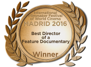 Best Director (Feature Documentary) - Madrid International Film Festival - 2016