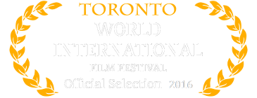 Official Selection - Toronto World International Film Festival - 2016